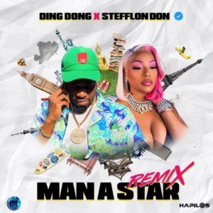 Ding Dong x Stefflon Don - Man a Star (Remix) (2021) Single