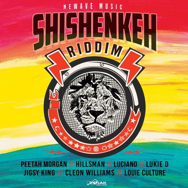 Shishenkeh Riddim [NeWave Music] (2021)
