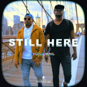 Voicemail - Still Here (2021) Single