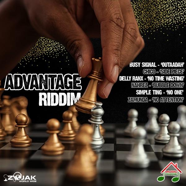Advantage Riddim [Music House Entertainment] (2021)