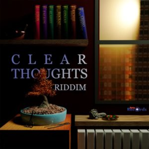 Clear Thoughts Riddim [Berta Records] (2021)