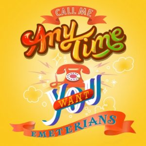 Emeterians - Call Me Anytime You Want (2021) Single