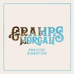 Gramps Morgan - Positive Vibration (2021) Album