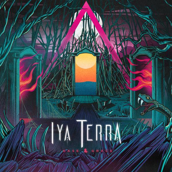 Iya Terra - Ease & Grace (2021) Album