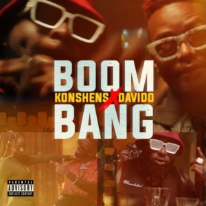 Konshens x Davido - Boom Bang (2021) Single