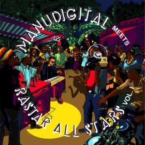 Manudigital meets Rastar All Stars - Vol.1 (2021) Album