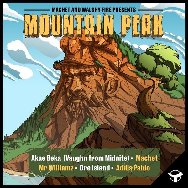 Machet & Walshy Fire Presents: Mountain Peak (2021) EP