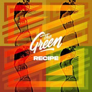 The Green - Recipe (2021) Single