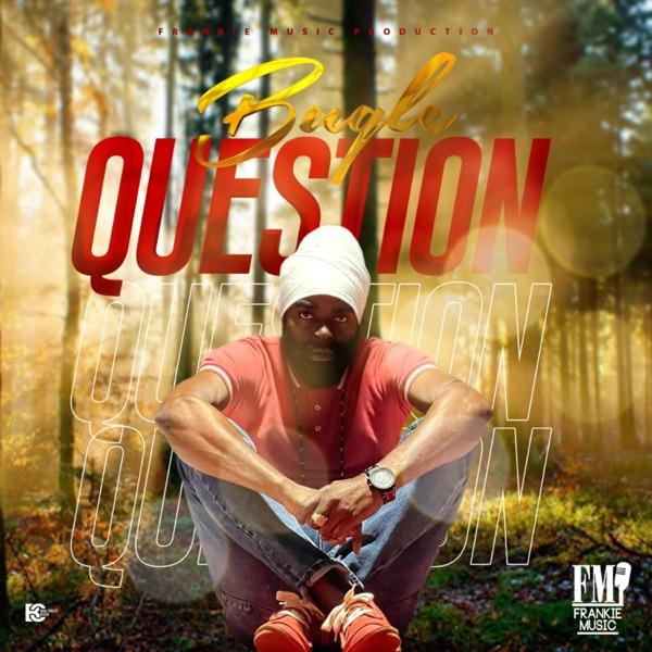Bugle - Question (2021) Single