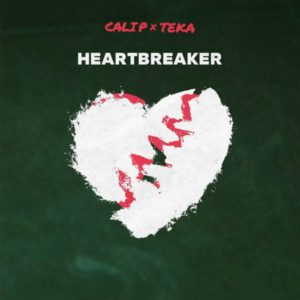Cali P x Teka - Heartbreaker (2021) Single