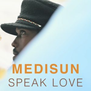 Medisun - Speak Love (2021) Single