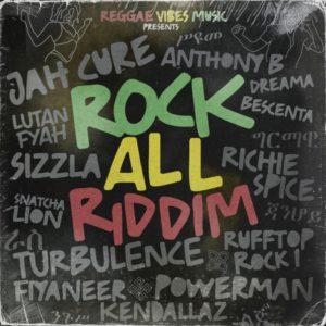 Rock All Riddim [Reggae Vibes Music] (2021)