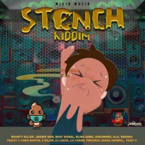 Stench Riddim [Misik Muzik] (2021)