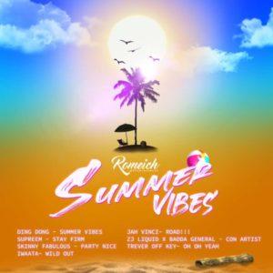 Summer Vibes Riddim [Romeich Entertainment] (2021)