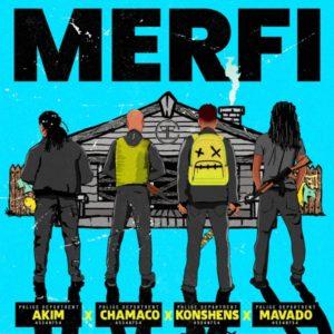 Akim x Chamaco x Konshens x Mavado - MERFI (2021) Single