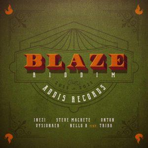 Blaze Riddim [Addis Records] (2021)