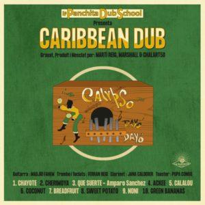Caribbean Dub [La Panchita Dub School] Album (2021)