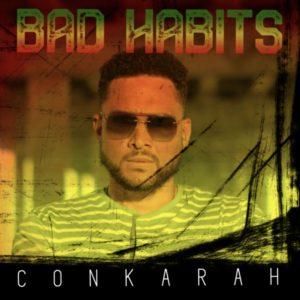 Conkarah - Bad Habits (2021) Single