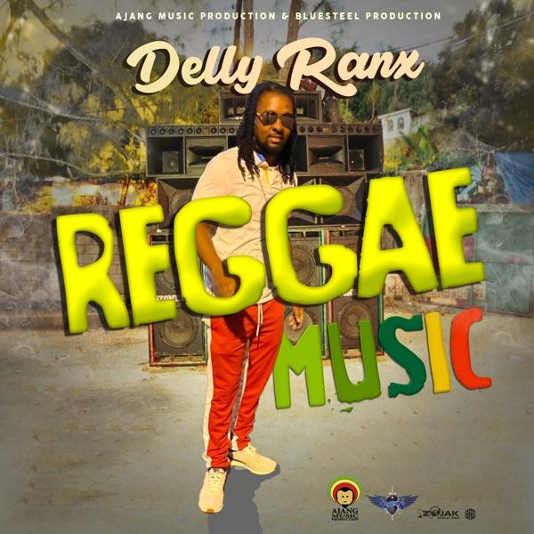 Delly Ranx - Reggae Music (2021) Single