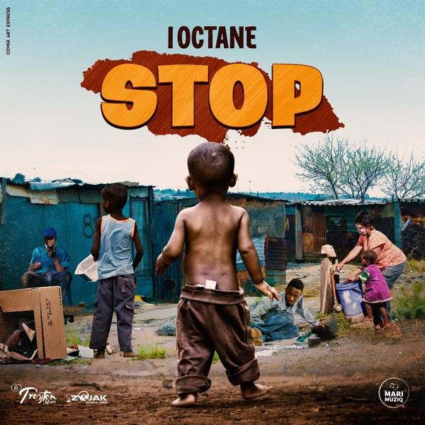 I-Octane - STOP (2021) Single