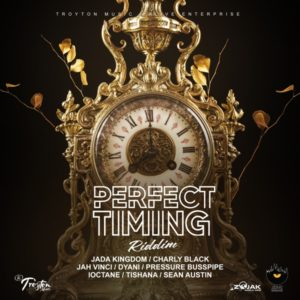 Perfect Timing Riddim [Troyton Music / Alive Enterprise] (2021)
