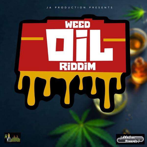 Weed Oil Riddim [JA Productions] (2021)